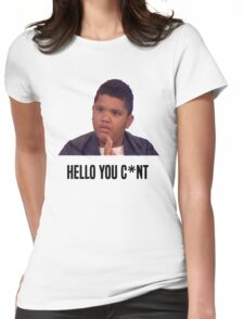 Hello You C*nt | Harvey Price Womens Fitted T-Shirt