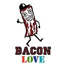 Bacon Love by Andi Bird