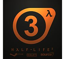 HALF LIFE 3 - CONFIRMED. Photographic Print