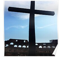 Crucifix Over Colosseum  Poster