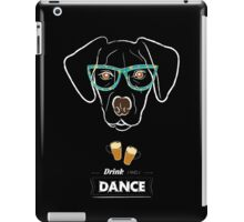 Drink and dance iPad Case/Skin