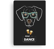 Drink and dance Canvas Print