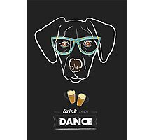 Drink and dance Photographic Print