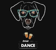 Drink and dance by vinainna