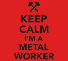 Keep calm I'm a metal worker Kids Tee