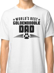 World's Best Goldendoodle Dad Classic T-Shirt