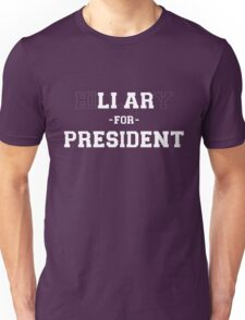 Liar for President -Dashed Unisex T-Shirt