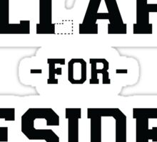 Liar for President -Dashed Sticker