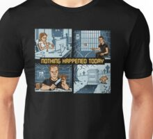 Events still occur in real time Unisex T-Shirt
