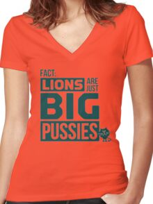 LION ARE JUST BIG PUSSIES Women's Fitted V-Neck T-Shirt