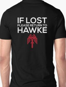 If Lost Please Return to Hawke Unisex T-Shirt
