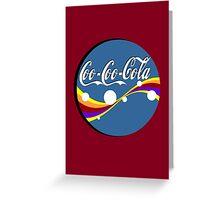 Coo Coo Cola  Greeting Card