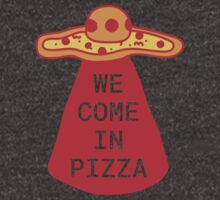 We Come in Pizza by brookyss36