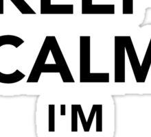 Keep calm I'm a welder Sticker
