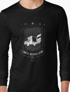 Empty Hearse Club Long Sleeve T-Shirt