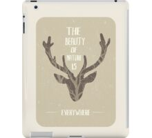 The beauty of nature is everywhere iPad Case/Skin