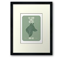 All good things are free Framed Print