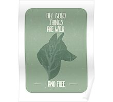 All good things are free Poster