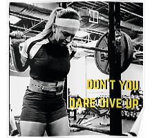 Don't You Dare Give Up Poster