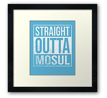 Straight Outta Mosul US soldiers army veterans funny t-shirt Framed Print