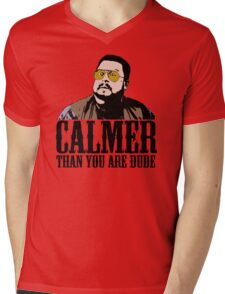 The Big Lebowski Calmer Than You Are Dude Walter Sobchak T shirt Mens V-Neck T-Shirt