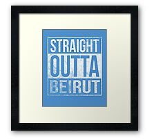 Straight Outta Beirut US soldiers army veterans funny t-shirt Framed Print