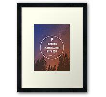 Luke 1:37 Framed Print