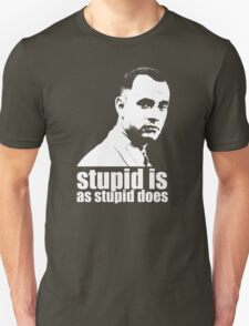 Forrest Gump Stupid Is As Stupid Does Tshirt Unisex T-Shirt