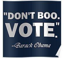 Obama vote Poster