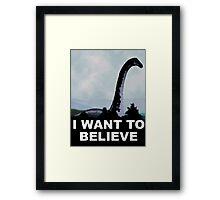 I Want To Believe-Nessie  Framed Print