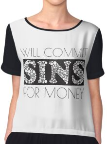 Cute Funny Commit Sins For Money Design Chiffon Top