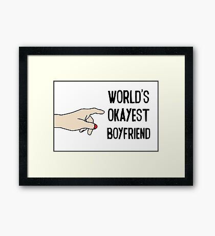 Cool Funny Gift Design For Best Okeyest Boyfriends Framed Print