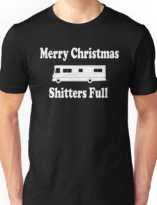 Christmas Vacation Quote - Merry Christmas Shitters Full Unisex T-Shirt