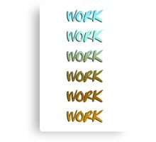 Rihanna song, work, cool graphic Canvas Print