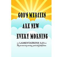 LAMENTATIONS 3 - EVERY MORNING Photographic Print