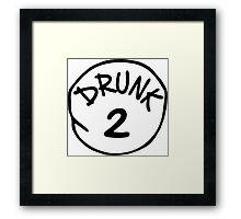 Drunk 2 Framed Print