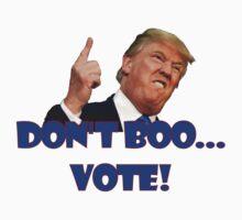 Don't Boo... Vote! Kids Tee