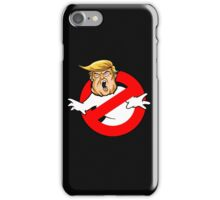 Trump busters Eeeek iPhone Case/Skin