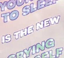 scrolling yourself to sleep is the new crying yourself to sleep Sticker
