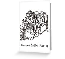 American Zombies Feeding (B&W) Greeting Card