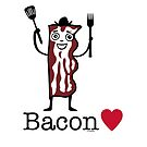 I love bacon by Andi Bird