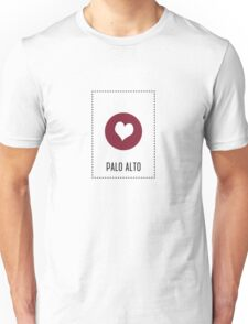I Love Palo Alto Unisex T-Shirt