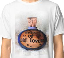 Ashes Of Old Lovers Classic T-Shirt