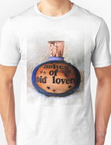 Ashes Of Old Lovers Unisex T-Shirt