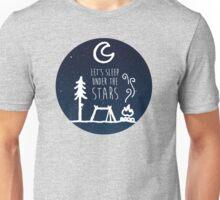 Lets Sleep Under the Stars Unisex T-Shirt