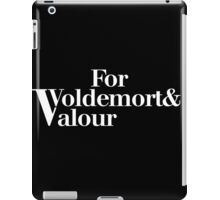 For Voldemort and Valour iPad Case/Skin