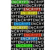 Encrypt Photographic Print