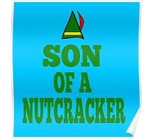 Elf Quote - Son Of A Nutcracker Poster