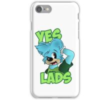 Yes Lads! iPhone Case/Skin