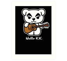 Hello K.K. Art Print